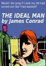The Ideal Man by James Conrad