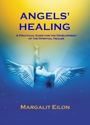 Angels' Healing by Margalit Eilon