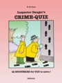 Inspector Danger's Crime-Quiz by W. W. Olsen