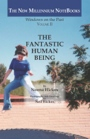 The Fantastic Human Being by Norma Green Hickox