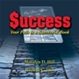 Success, Your Path to a Successful Book by Maralyn D. Hill & Brenda C. Hill