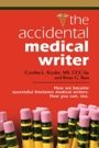 The Accidental Medical Writer by Brian Bass and Cynthia Landis Kryder