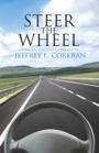 Steer the Wheel by Jeffrey Corkran