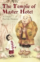 The Temple of Master Hotei: A Unique Past Life Memory by Denise Le Fay