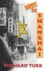 Lost in Shanghai by Howard Turk