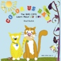Color Us Bad:  The BAD CATS Learn About Colors by Brad Skafish