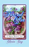 Forced Offer by Gloria Gay