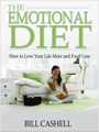 The Emotional Diet by Bill Cashell
