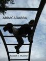 ABRACADABRA by Robert E Mueller