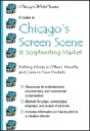 A Guide to Chicago's Screen Scene by Mary Ellen Waszak