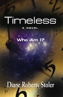 TIMELESS by Diane Stoler