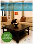 Home Staging Secrets - How to Sell Your House Fast and Get the Price You Want by Lisa Witte