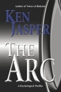 THE ARC by Ken Jasper