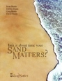 Isn't It About Time Your Sand Matters? by Irene Banks, Debbie Dunn, Greg Banks, David Banks