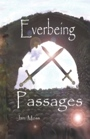 Everbeing Passages by Janice Moss