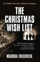 The Christmas Wish List by Marsha Frederick