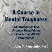 A Course in Mental Toughness by John Panepinto
