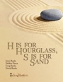 H Is For Hourglass, S Is For Sand by Irene Banks, Debbie Dunn, Greg Banks, David Banks