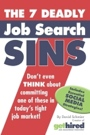 The 7 Deadly Job Search Sins by David Schmier