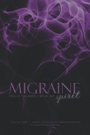 Migraine: Pain of the Body, Cry of the Spirit by Marian Frances Ordway