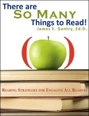 There are So Many Things to Read! by James E. Gentry, Ed.D.