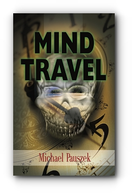 Mind Travel by Michael Pauszek