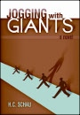 Jogging with Giants by H. C. Schau