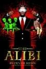 The Alibi by Dennie Kuhn