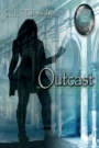 Outcast--Green Stone of Healing(R) Book Four by C. L. Talmadge