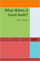 What Makes a Good Audit? by Dennis AuBuchon