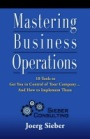 Mastering Business Operations by Joerg Sieber