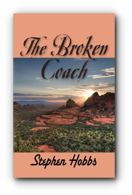 THE BROKEN COACH by Stephen Hobbs