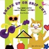 Shape Up Or Ship Out: The BAD CATS Learn About Shapes by Brad Skafish