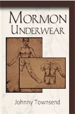 Mormon Underwear by Johnny Townsend