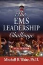 The EMS Leadership Challenge - A Call To Action by Mitchell Waite