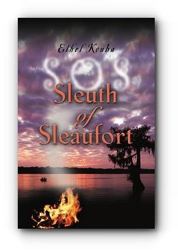 SLEUTH OF SLEAUFORT SOS by Ethel Kouba