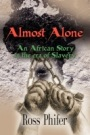 Almost Alone - An African Story in the Era of Slavery by Ross Phifer