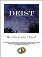 Deist: So that's what I am! by Contemporary Deism Project