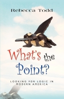 What's the Point? by Rebecca Todd