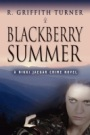Blackberry Summer by R. Griffith Turner