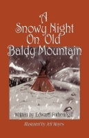 A Snowy Night On Old Baldy Mountain by Edward Fotheringill