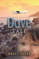 Dove Tale by Bruce Payne