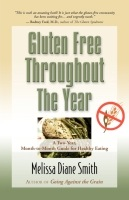 Gluten Free Throughout the Year by Melissa Diane Smith