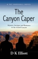 The Canyon Caper by D K Elliott