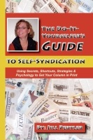 The Do-It-Yourselfer's Guide to Self-Syndication by Jill Pertler