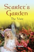 Scarlet's Garden: The Visit by Penny Taylor
