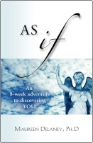 AS IF by Maureen Delaney