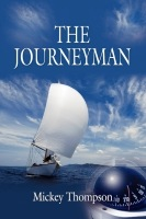 The Journeyman by Mickey  Thompson