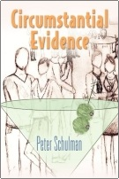 Circumstantial Evidence by Peter Schulman