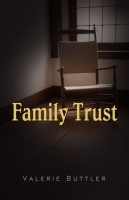 Family Trust by Valerie Buttler